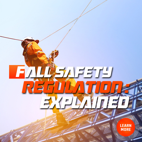 Click Here to Learn About Fall Safety Regulation