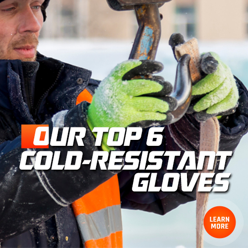 Learn About Our Best Cold Resistant Work Gloves