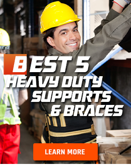 Protect Your Joints While Working with Supports and Braces